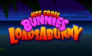 Hot Cross Bunnies: Loadsabunny slot