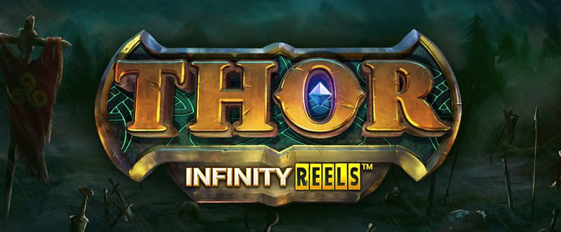 Thor Infinity Reels